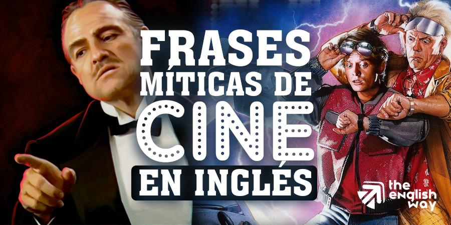 Mejores frases de cine en inglés