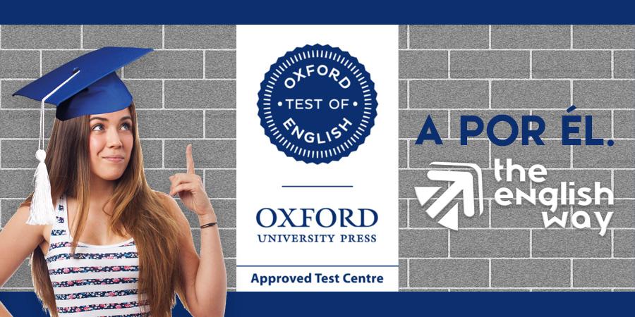 Los nuevos examenes de Oxford Test of English en Zaragoza