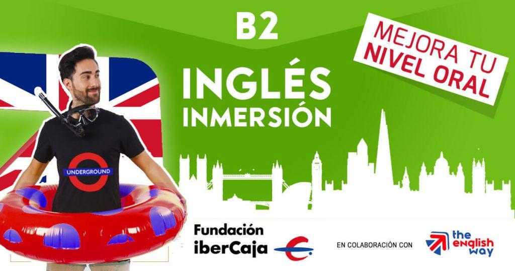 Inmersión de Inglés B2 (Fundación Ibercaja) en Zaragoza