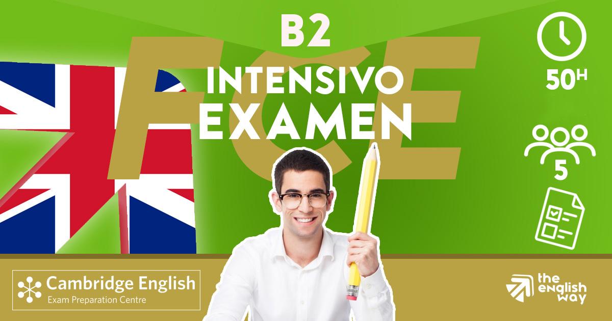 Intensivo B2 Examen First Zaragoza
