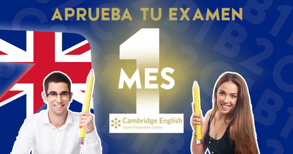 Preparación de Exámenes Oficiales de Inglés en solo 1 mes